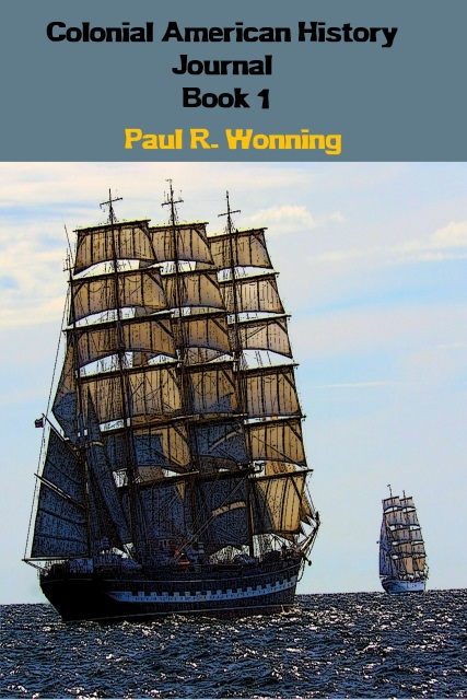 Sample Chapter - Colonial American History Journal - Book 1