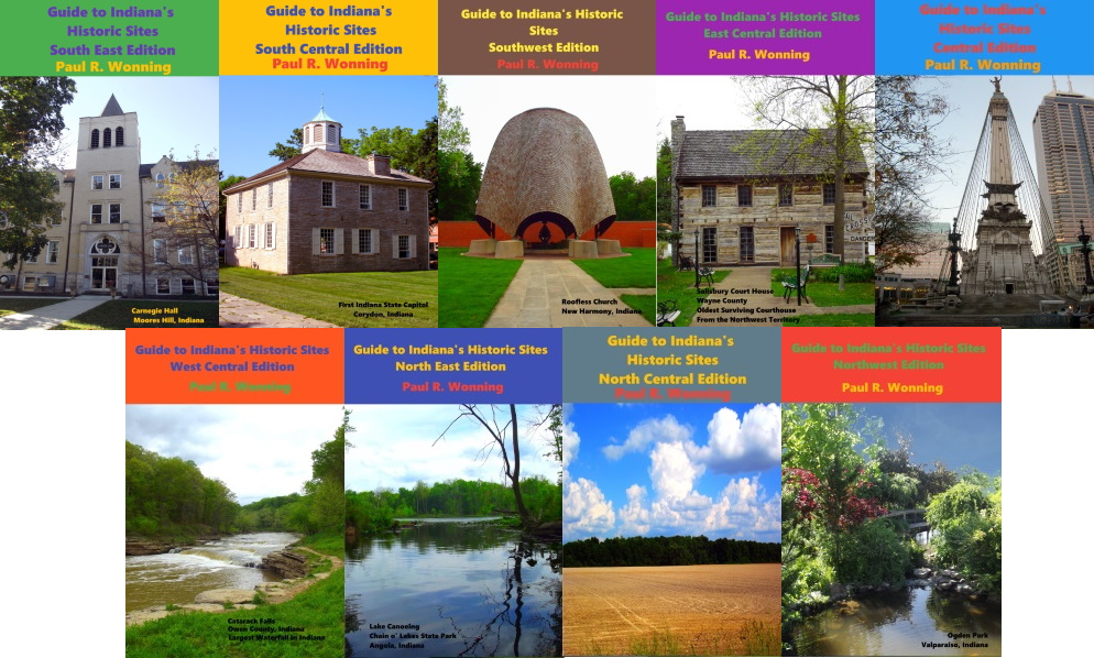 Exploring Indiana's Historic Sites, Markers & Museums