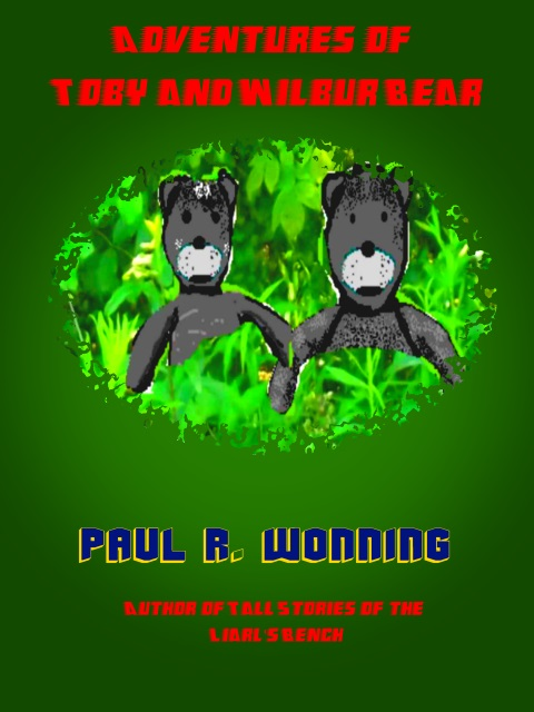 The Adventures of Toby and Wilbur Bear