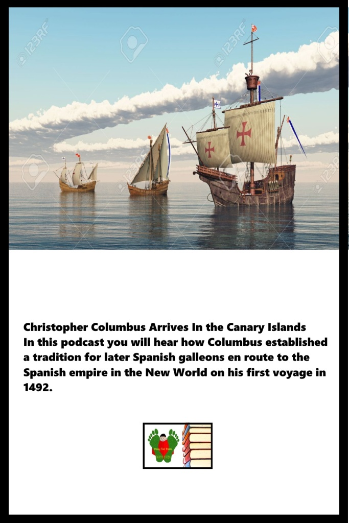 Christopher Columbus Arrives In the Canary Island
