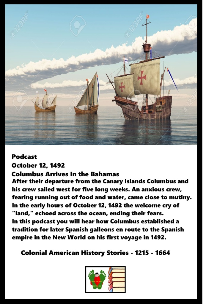 October 12, 1492 - Columbus Arrives In the Bahamas