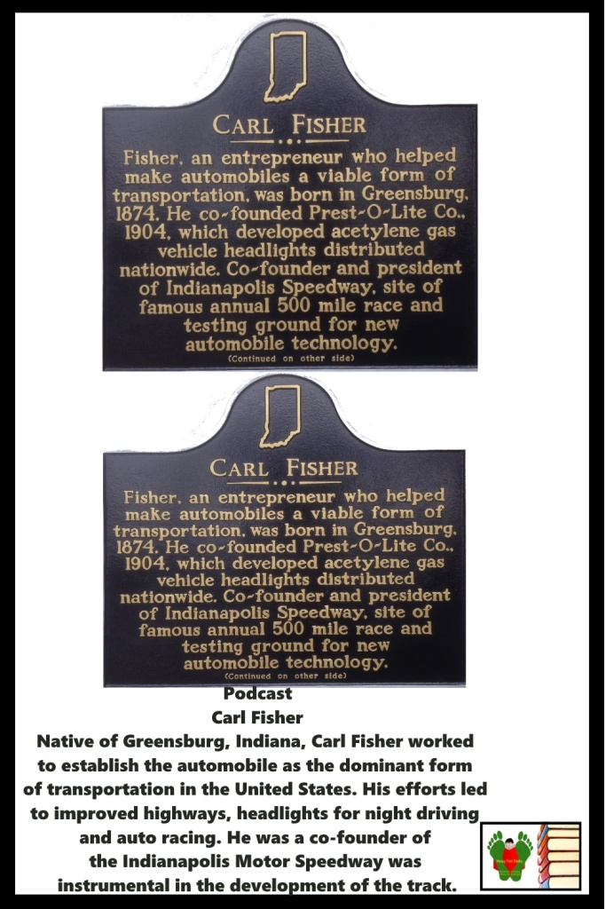 Podcast - Historical Marker - Carl Fisher