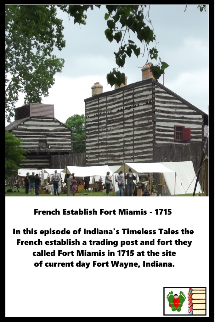 Podcast  - French Establish Fort Miamis - 1715