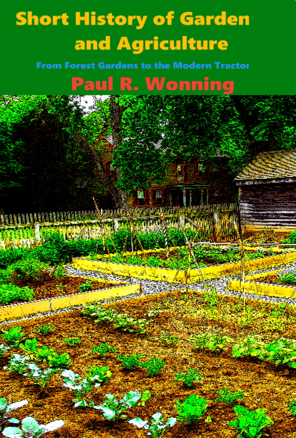 Short History of Gardening and Agriculture